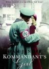 Kommandant's Girl - Pam Jenoff
