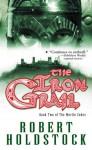 The Iron Grail - Robert Holdstock