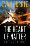 The Heart of Matter - Evan Currie