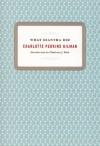 What Diantha Did - Charlotte Perkins Gilman, Charlotte Rich