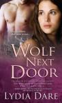 The Wolf Next Door - Lydia Dare