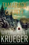 Tamarack County: A Novel - William Kent Krueger