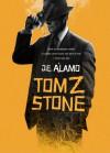 Tom Z. Stone - J.E. Álamo