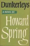 Dunkerleys (Fairwater Edition) - Howard Spring