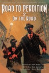 Road to Perdition 2: On the Road to Perdition (Oasis, Sanctuary, and Detour) - Max Allan Collins, José Luis García-López, Steve Lieber, Josef Rubinstein, Rob Leigh, Bob Lappan