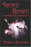 Sacred Hunger - Michelle Belanger