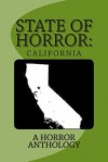 State of Horror: California - Samuel Marzioli, Wendra Chambers, Armand Rosamilia