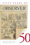 Fifty Years of the Texas Observer - Char Miller, Molly Ivins, Rod Davis