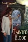 Tainted Blood - Sam C. Leonhard
