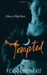 Tempted (House of Night #6) - P.C. Cast, Kristin Cast
