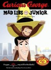 Curious George Mad Libs Junior - Roger Price, Roger Price