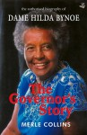 The Governor's Story: The Authorised Biography of Dame Hilda Bynoe - Merle Collins