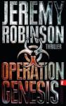 Operation Genesis (Ein Delta-Team-Thriller) (German Edition) - Jeremy Robinson, Peter Friedrich