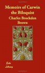 Memoirs of Carwin the Biloquist - Charles Brockden Brown
