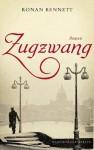 Zugzwang - Ronan Bennett, Hans Kremer