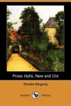 Prose Idylls, New and Old - Charles Kingsley