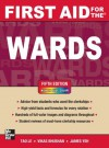 First Aid for the Wards, Fifth Edition (First Aid Series) - Tao Le, Vikas Bhushan, James Yeh