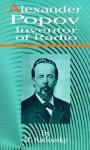 Alexander Popov Inventor of Radio - M. Radovsky, George Yankovsky