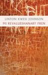 Mi Revalueshanary Fren - Linton Kwesi Johnson