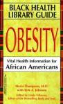Obesity: Vital Health Information for African Americans - Mavis Thompson, Linda Villarosa, Kirk A. Johnson