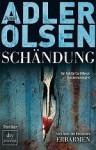 Schändung (Sonderdezernat Q, #2) - Jussi Adler-Olsen, Hannes Thiess