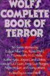 Leonard Wolf's Complete Book of Terror - Leonard Wolf
