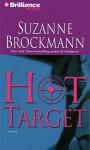 Hot Target - Suzanne Brockmann, Patrick G. Lawlor, Melanie Ewbank