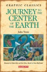 Graphic Classics: Journey to the Center of the Earth - Penko Gelev, Fiona MacDonald, Jules Verne