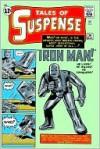 The Invincible Iron Man Omnibus, Vol. 1 - Stan Lee, Robert Bernstein, Larry Lieber, Don Rico, Roy Thomas, Don Heck, Jack Kirby, Steve Ditko, Al Hartley
