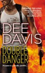 Double Danger - Dee Davis