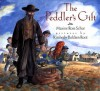 The Peddler's Gift - Maxine Rose Schur, Kimberly Bulcken Root