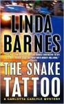 The Snake Tattoo - Linda Barnes