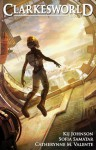 Clarkesworld Magazine Issue 71 - Sofia Samatar, Neil Clarke, Kij Johnson, Catherynne M. Valente