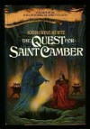 The Quest for Saint Camber (The Histories of King Kelson #3) - Katherine Kurtz