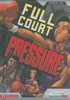 Full Court Pressure - Jessica Gunderson, Jorge González, Alfonso Ruiz