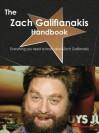 The Zach Galifianakis Handbook - Everything You Need to Know about Zach Galifianakis - Emily Smith