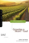1 and 2 Samuel: Growing a Heart for God (New Community Bible Study Series) - John Ortberg, Kevin G. Harney, Sherry Harney