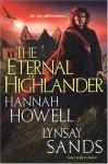 The Eternal Highlander (MacNachton Vampires #1) - Hannah Howell, Lynsay Sands