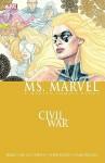 Ms. Marvel Volume 2: Civil War - Brian Reed, Roberto de la Torre