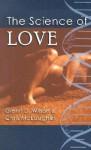 The Science of Love - Glenn D. Wilson, Chris McLaughlin
