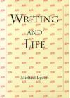Writing And Life - Michael Lydon