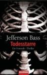 Todesstarre - Jefferson Bass, Elvira Willems