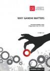 Why Gandhi Matters (IDEAS Strategic Updates) - Ramachandra Guha