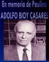 En memoria de Paulina - Adolfo Bioy Casares