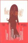 Where's It At, Sugar Kat?: The Thin of the Land - Ian Carney, Woodrow Phoenix