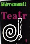 Teatr (wybór) - Friedrich Dürrenmatt