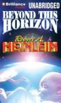 Beyond This Horizon - Robert A. Heinlein, Peter Ganim