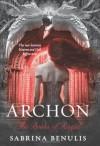 Archon - Sabrina Benulis