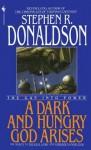 A Dark and Hungry God Arises - Stephen R. Donaldson
