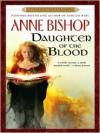 Daughter of The Blood - John Sharian, Anne Bishop